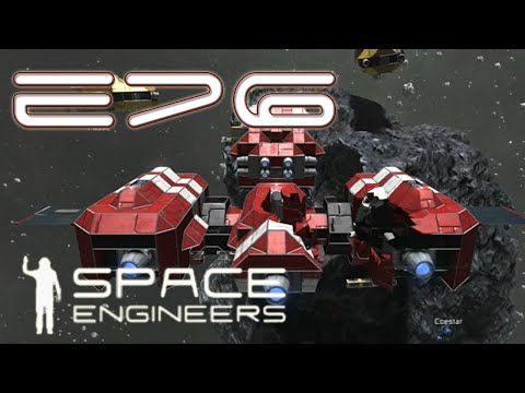 Space Engineers Multiplayer - E76 - Space Balls