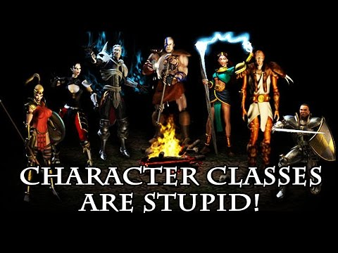 Why Character Classes In RPGs Are Stupid