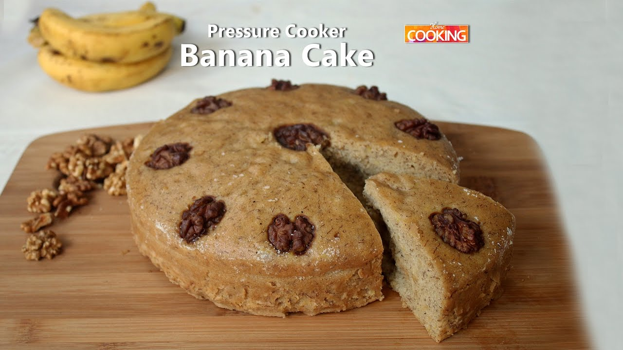Eggless Banana Pressure Cooker Cake Ventuno Home Cooking Youtube Kue By Hbahar Bakery Pal