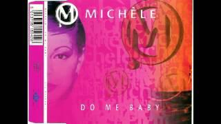 Michèle - Do Me Baby (M-Phasis Mix)
