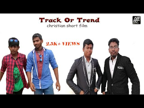 TRACK OR TREND  ALL IN CHRIST  CHRISTIAN SHORT FILM