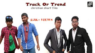 Track Or Trend - Christian Short Film   All In Christ