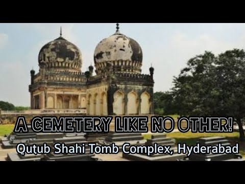 A Cemetery like no other, Qutub Shahi Tomb Complex, Hyderabad