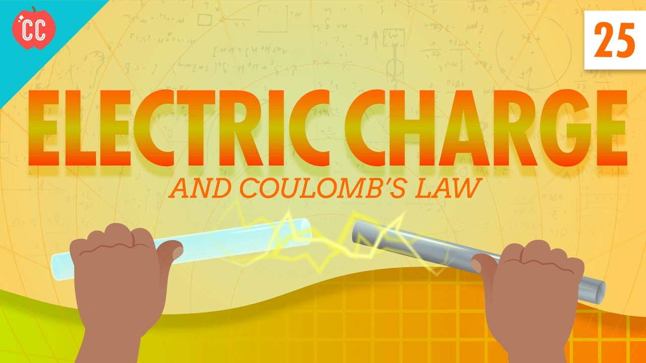 Electric Charge Crash Course Physics 25 Youtube