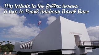 Trip to Pearl Harbour Naval Base