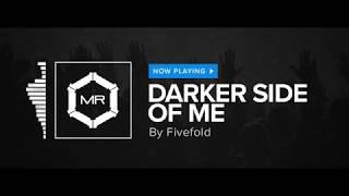 Скачать Fivefold Darker Side Of Me HD