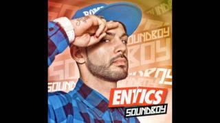 Entics - Quanto sei bella. SOUNDBOY 2011 [HQ]