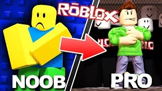 HOW to GO FROM NOOB to PRO in ROBLOX