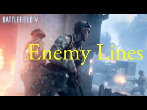 Enemy Lines: Battlefield V montage |