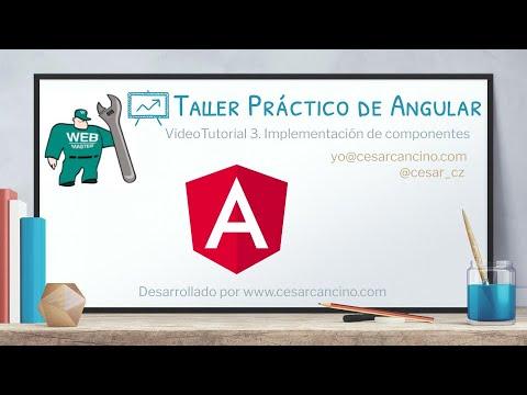 VideoTutorial 3 del Taller Práctico de Angular. Implementación de componentes