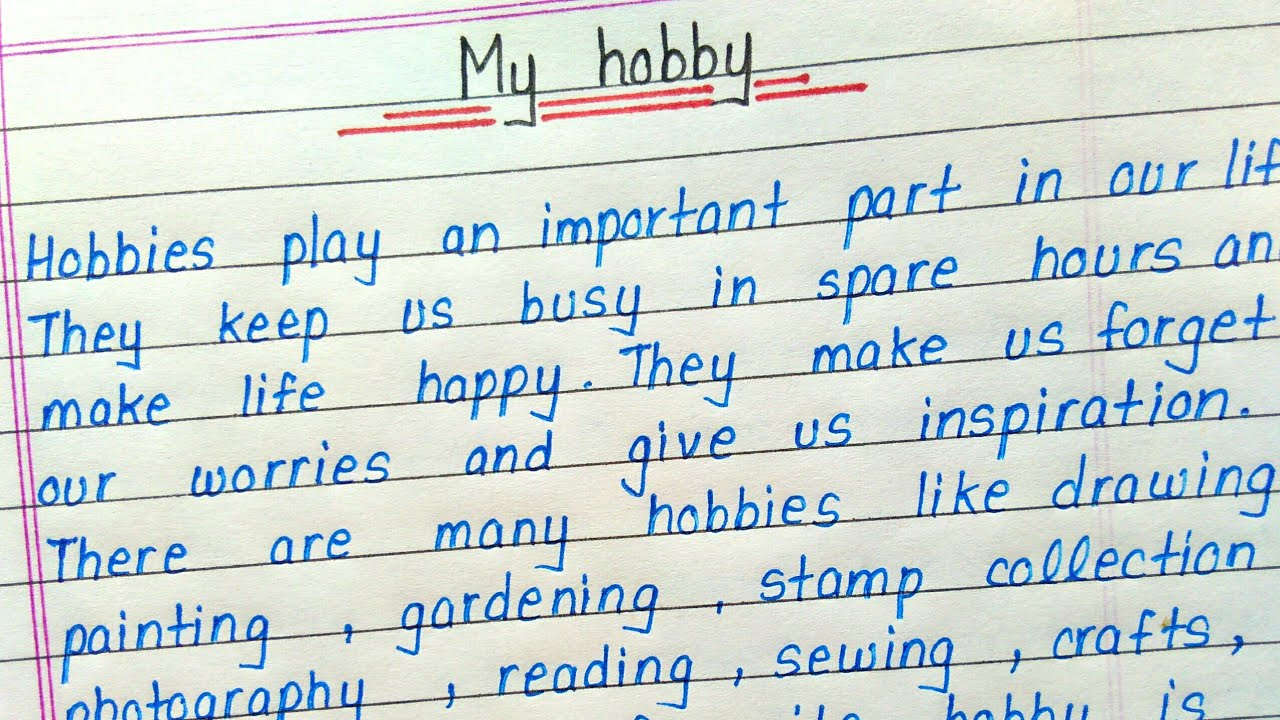 paragraph writing my hobby