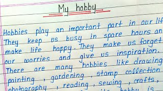 Write a short essay on my hobby || English || How to write essay on my hobby