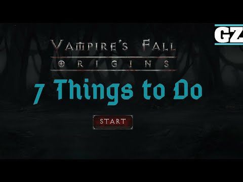 Vampire's Fall: Origins - 7 Things To Do After Finishing Main Quest Origins