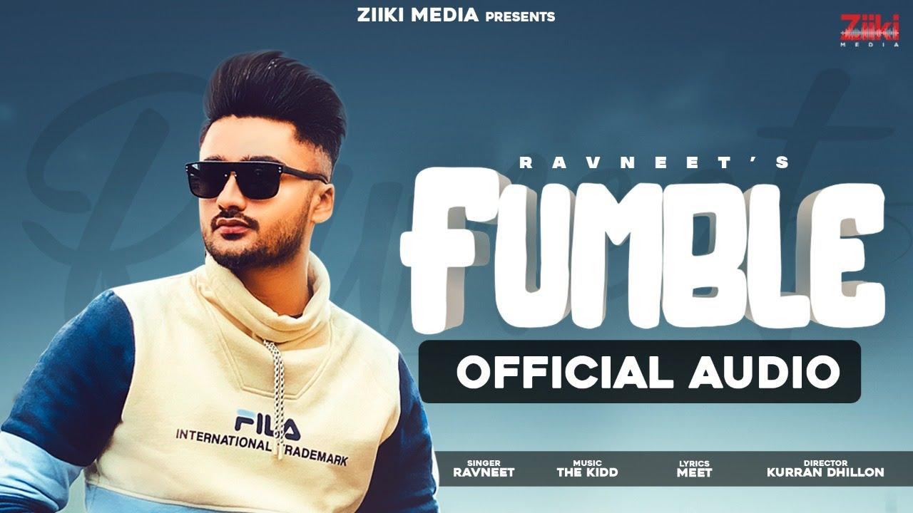 Download Fumble (Official Audio Song) | Ravneet Singh | New Punjabi Song 2021 | Latest Punjabi Song