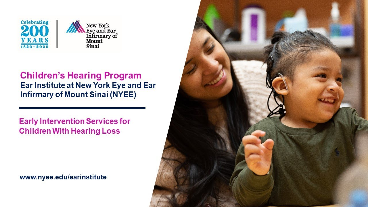Part 2: Early Intervention Services for Children With Hearing Loss