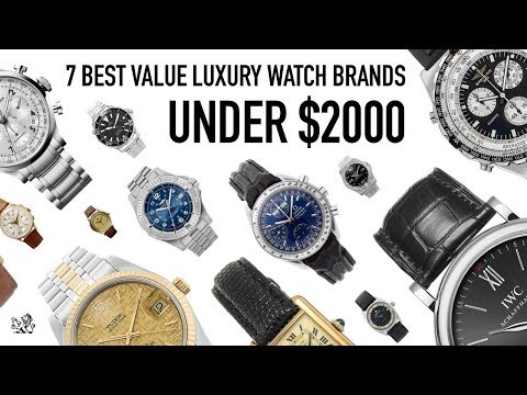 Top 7 Swiss Luxury Watch Brands Under $2000 - The Best Value Used & Vintage Watches For 2018