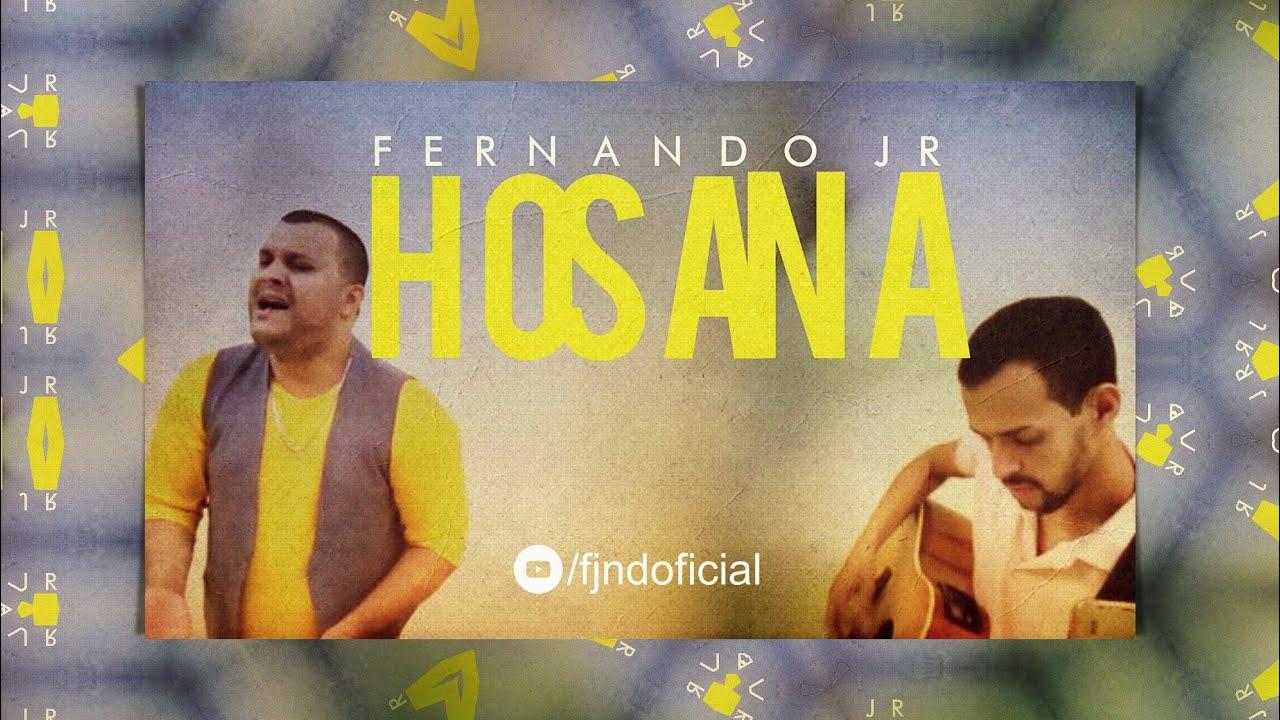 FERNANDO JR  - HOSANA (COVER) GABRIELA ROCHA Feat. LUKAS AGUSTINHO