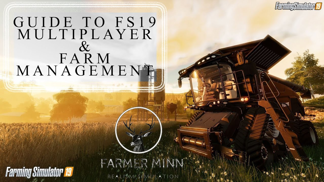 Farming Simulator 19 - How to play Multiplayer   FS19 Farm management
