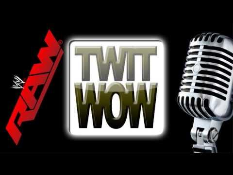 TWitWoW 301 :: Raw 1149 :: Roman Reigns' time to shine