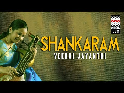 Shankaram - Veena Jayanthi | Audio Jukebox | Instrumental | Classical