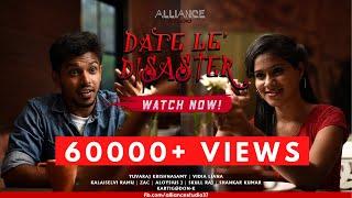 Date Le' Disaster | Yuvaraj Krishnasamy | Vidia Liana | Tamil Comedy Short Film