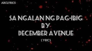 Sa ngalan ng Pag-ibig by December Avenue (Lyrics)
