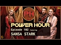 SANSA STARK Ep 2 Of POWER HOUR With Cersei And Littlefinger mp3