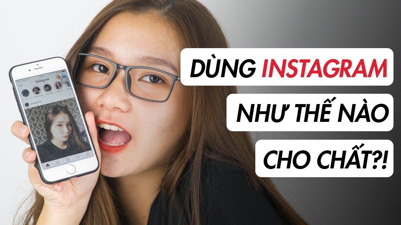 Instagram #1 | Những mẹo vặt trên Instagram mà bạn nên thử