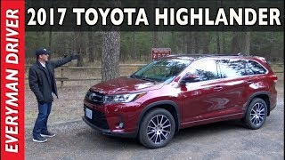 Here's the 2017 Toyota Highlander Review on Everyman Driver