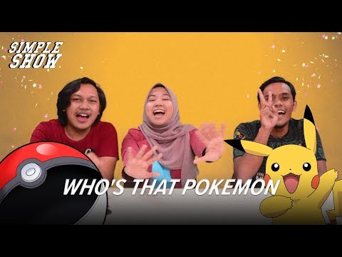 Simple Show: Who's That Pokemon CHALLENGE
