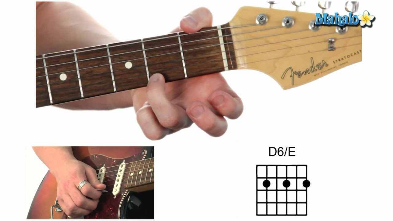 How To Play A D Six Over E D6e Chord On Guitar Youtube
