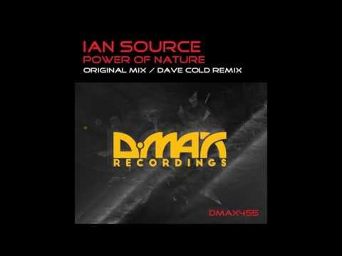Ian Source - Power of Nature (Original Mix)