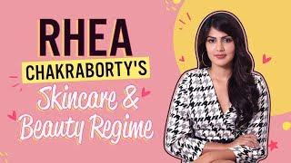 Rhea Chakraborty's skincare and beauty regime  | Pinkvilla | Fashion | Lifestyle