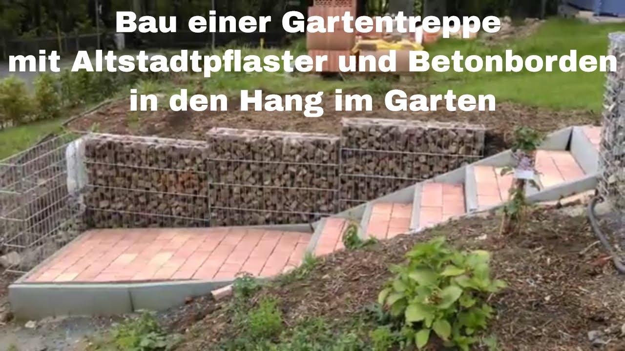 Sehr Bau einer Gartentreppe mit Altstadtpflaster und Betonborden in den HS58