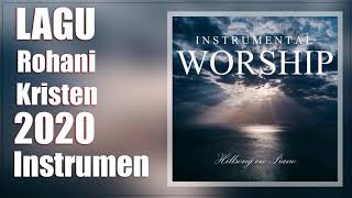 Download Lagu 3 Jam Instrumental Rohani Terpopuler 2020 || 3 Jam Piano instrumen lagu rohani 2020 mp3