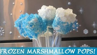 FROZEN Marshmallow Pops! DIY Marshmallow Pops with Rock Candy! Inspired by Disney Frozen Movie