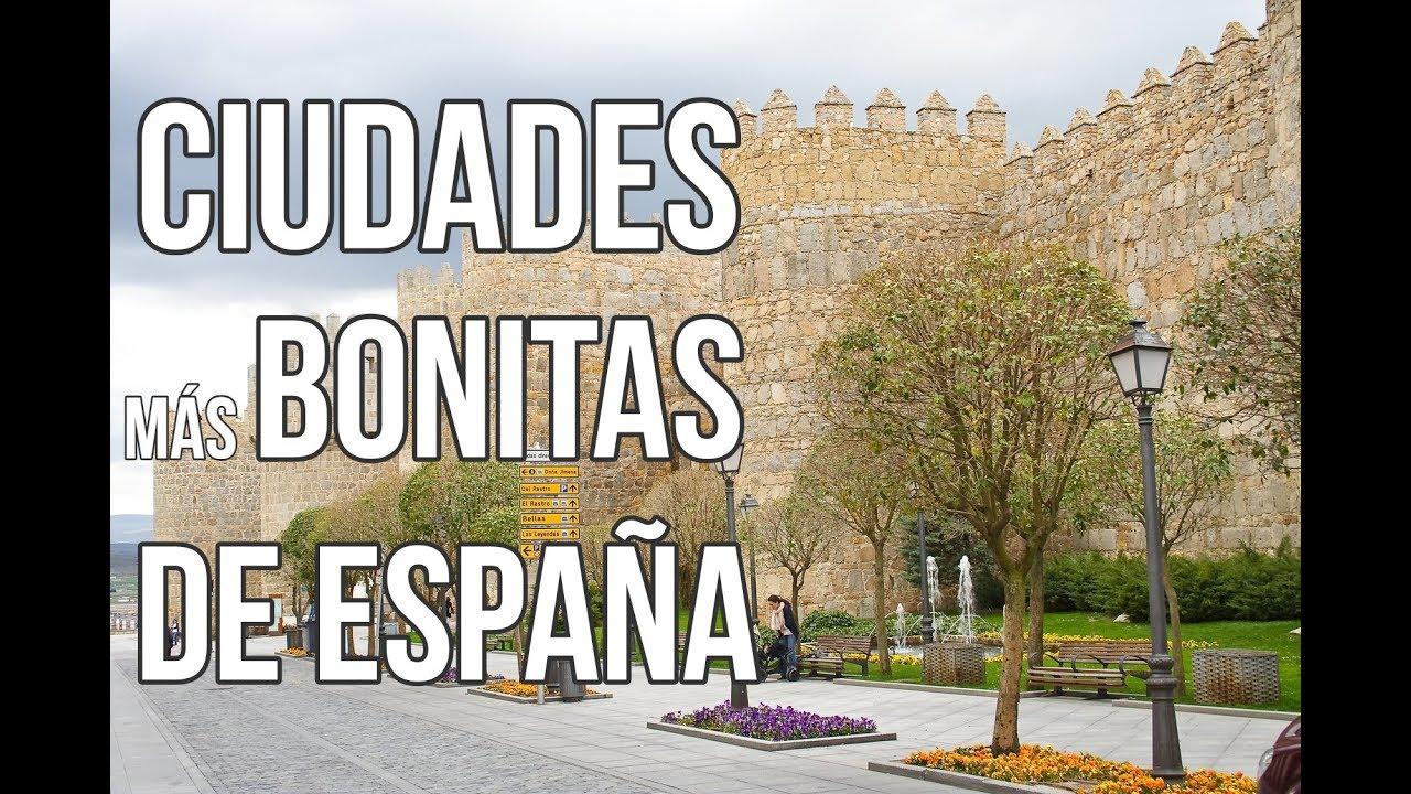 LAS 25 CIUDADES MÁS BONITAS DE ESPAÑA