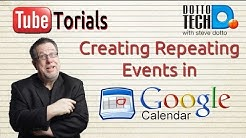Google Calendars - Creating Repeating Events