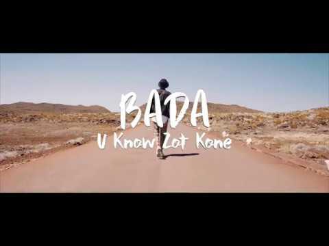 Bada - U Know Zot Koné ?