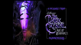 A special 1 year Anniversary message from The Dark Crystal: Age Of Resistance Puppeteers