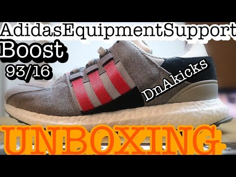 ADIDAS BOOST EQUIPMENT SUPPORT 93/16 UNBOXING!