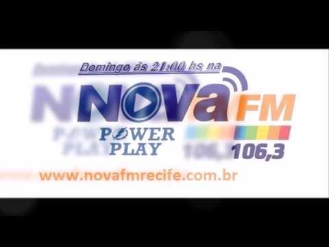 Programa Power Play Radio Nova FM Recife 27 07 2014