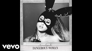 Ariana Grande - Dangerous Woman (Audio) thumbnail