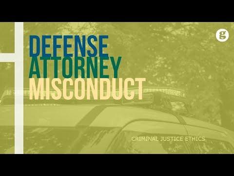 Defense Attorney Misconduct