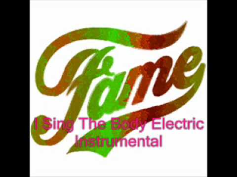 Fame I Sing the Body Electric Instrumental.wmv