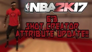 nba 2k17   pg 6 3 shot creator attribute update 1 nba 2k17 best signature styles for shot creator