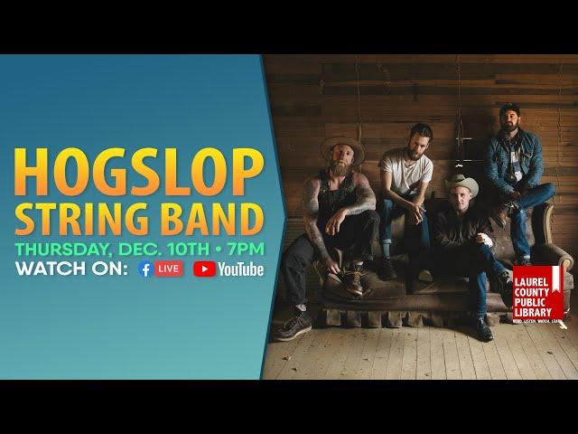 Hogslop String Band: Full Show