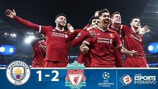 Manchester City 1 x 2 Liverpool - Melhores Momentos - Champions League - 10/04/2018