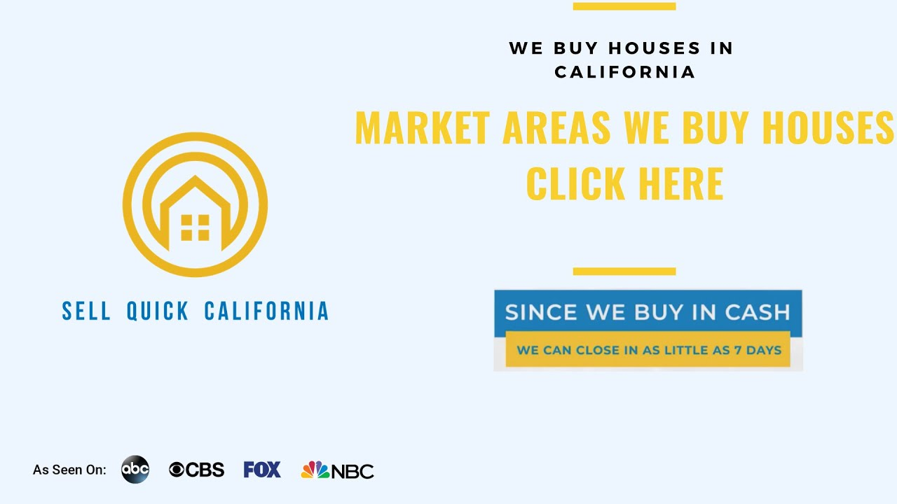 WhereWeBuy-SellQuickCalifornia.com- Sell Your House Fast - We Buy Houses Fast Ca