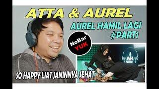 Download #PART1 ❗  ATTA & AUREL ❗  AUREL HAMIL LAGI  ❗ NOBAR YUK!